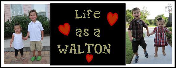 Life as a Walton