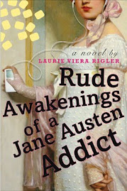Rude Awakenings of a Jane Austen Addict (By Laurie Viera Rigler)