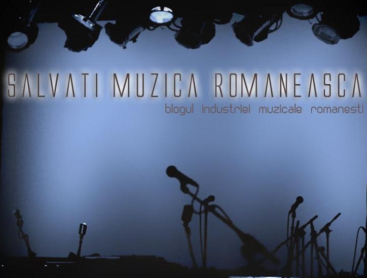 Salvati Muzica Romaneasca!