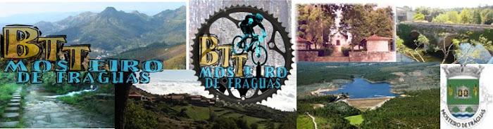 GRUPO BTT - MOSTEIRO DE FRÁGUAS
