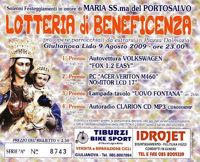Giulianova. Lotteria 2009 Festa Madonna del Portosalvo, Giulianova lido