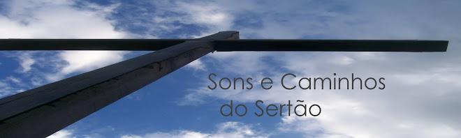 Sons e Caminhos do Sertão