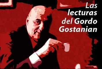 Las lecturas del Gordo Gostanian