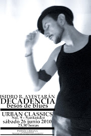 DECADENCIA, besos de blues
