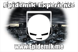 Epidemik Experience