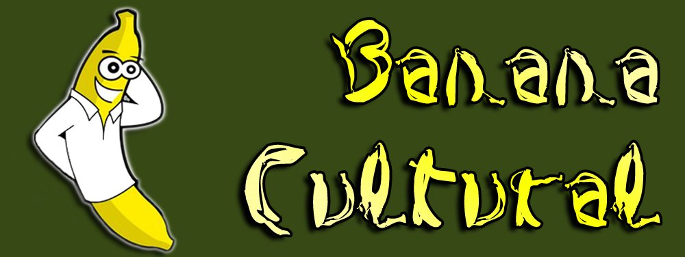 Cultura Bananística - A Banana mais mística do mercado ilegal de frutas cults!