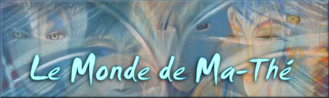 Le Monde De Ma-Thé