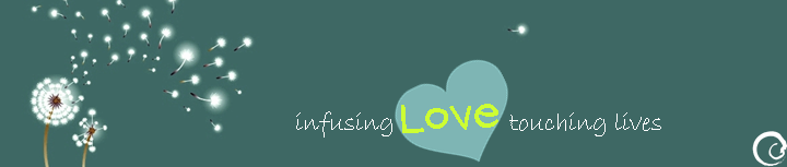 infusing LOVE touching LIVES