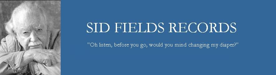 Sid Fields Records
