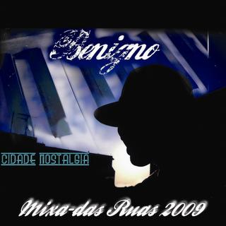 Download - Benigno - Cidade Nostalgia - Mixa-das Ruas 2009