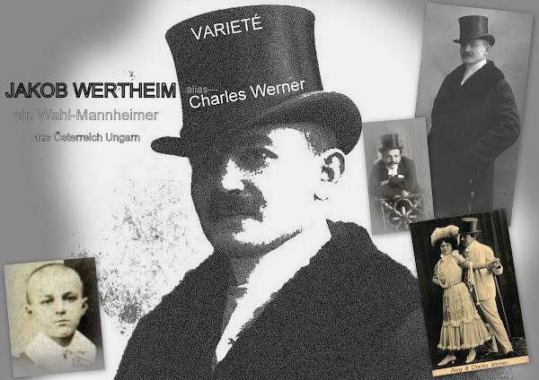 """Varieté  """"Charles Werner"""" Ein Wahl-Mannheimer"""