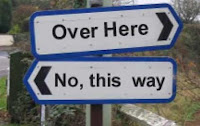 'Over Here' 'No, This Way'