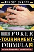 Arnold Snyder, 'The Poker Tournament Formula 2'