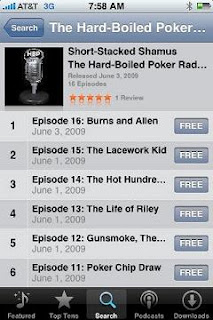 You can listen to the Hard-Boiled Poker Radio Show on your iPhone