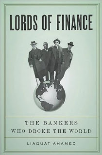 Lords of Finance Liaquat Ahamed Buiness Book Award Winner