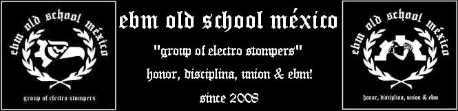 EBM OLD SCHOOL MÉXICO