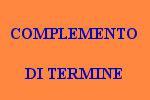 10 FRASI CON COMPLEMENTO DI TERMINE