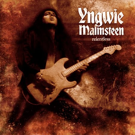 Band: Yngwie J. Malmsteen Album: Relentless Release Year: 2010