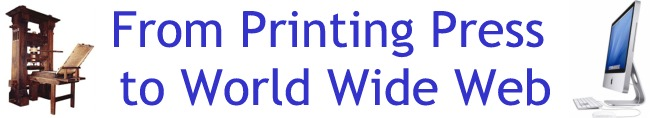 From Printing Press to World Wide Web
