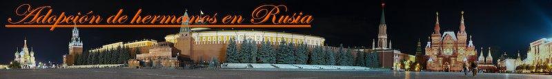 ADOPCION DE HERMANOS EN RUSIA