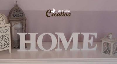 La tienda creativa letras para decorar y mucho m s - Letras home decoracion ...