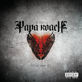 ...To Be Loved: The Best of Papa Roach el 29 de Junio