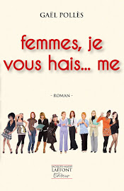 FEMMES, JE VOUS HAI...ME