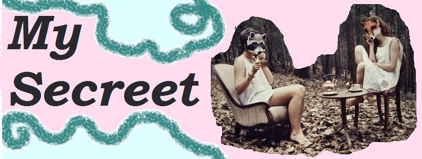 My Secreet ♬