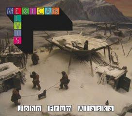 Mexican Elvis - John Frum Alaska