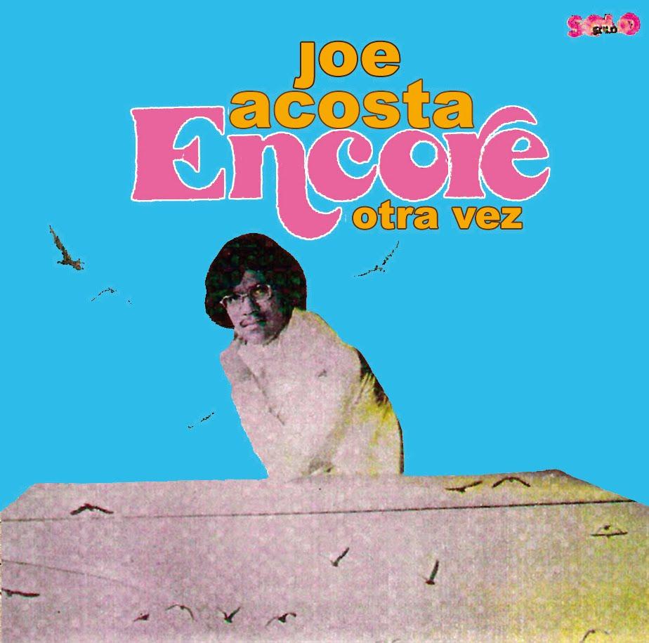 Joe Acosta Encore Otra Vez