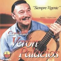 conjunto Verón Palacios - Siempre vigente