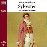 Sylvester by Georgette Heyer as read by Richard Armitage