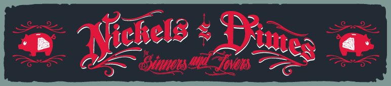 Nicks N Dimes: For  Sinners and Lovers