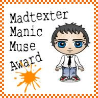 Madtexter Manic Muse Award