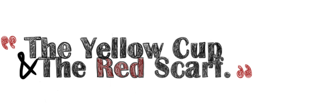 The Yellow Cup and The Red Scarf.