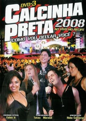 Download Baixar Show Calcinha Preta   Ao Vivo no Recife