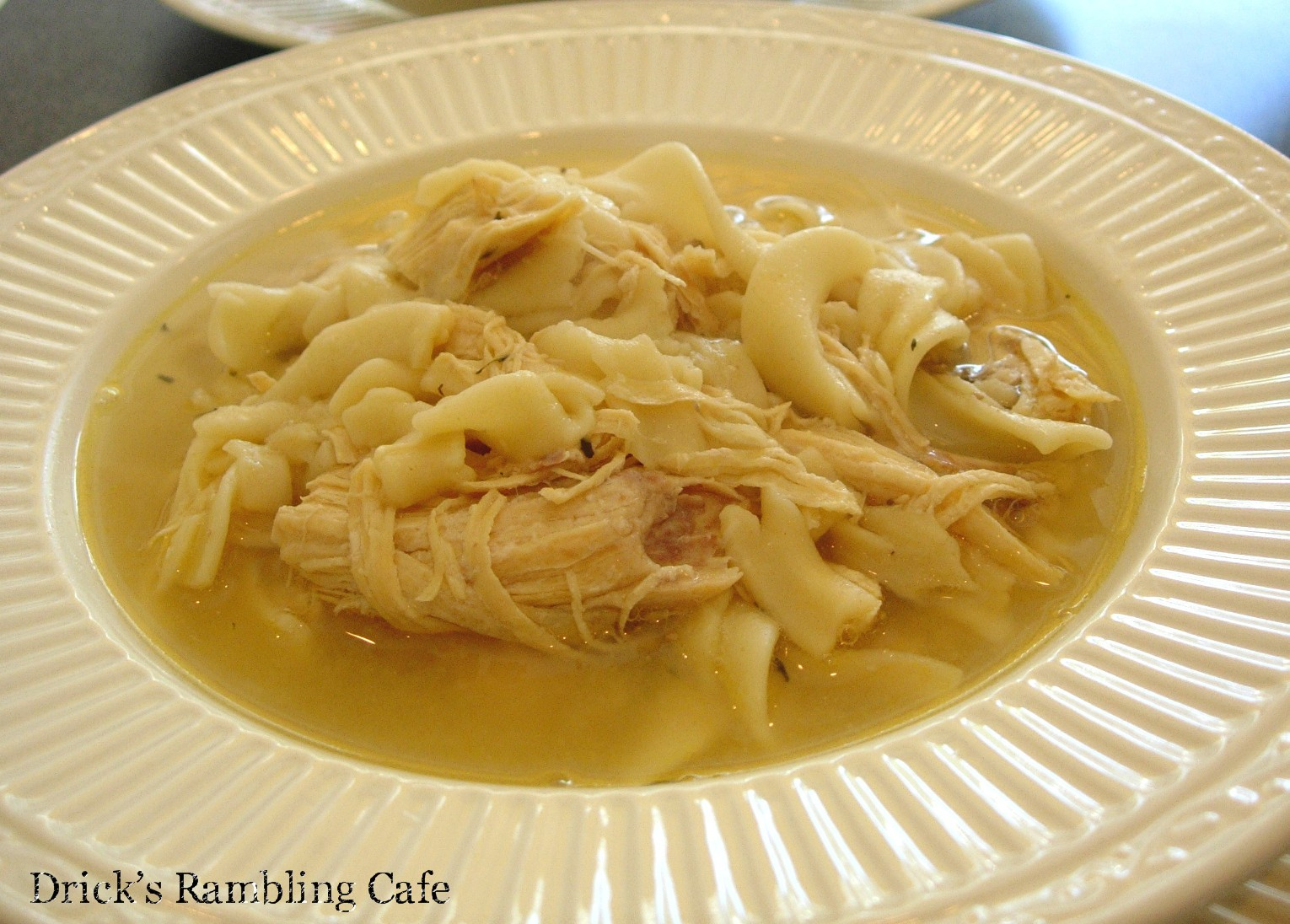 Chicken Soup with Egg Noodles ~ Drick's Rambling Cafe