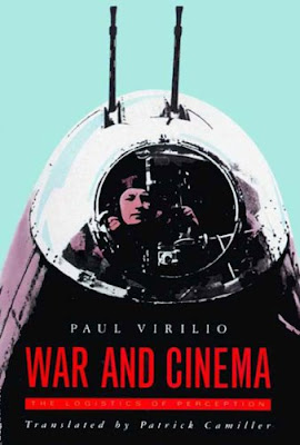 Virilio War and Cinema The Logistics of Perception