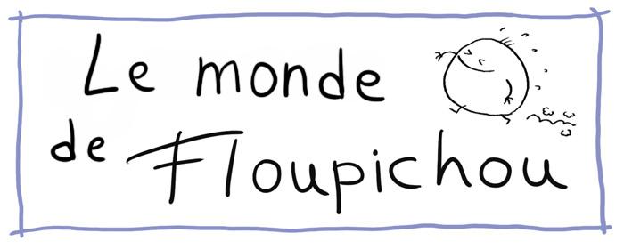 Le monde de Floupichou