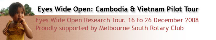 Eyes Wide Open: Cambodia & Vietnam Pilot Tour