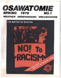 Osawatomie: Weather Underground newspaper (Ayers Manifesto: socialism thru community organizing)