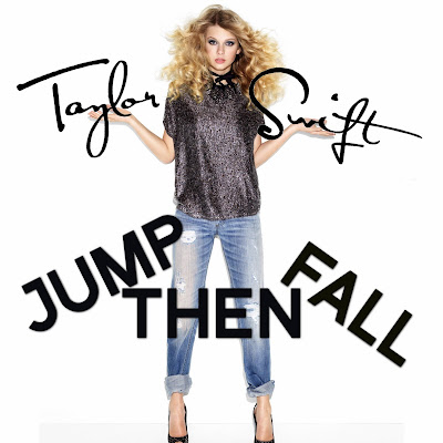 Just Cd Cover: Taylor Swift: Jump Then Fall (MBM single cover) song from her