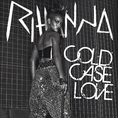 rihanna cold case love