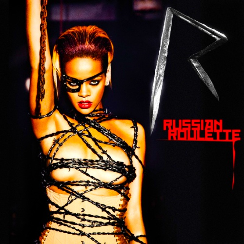 Rihanna: RUSSIAN ROULETTE (Official Single Cover) from her