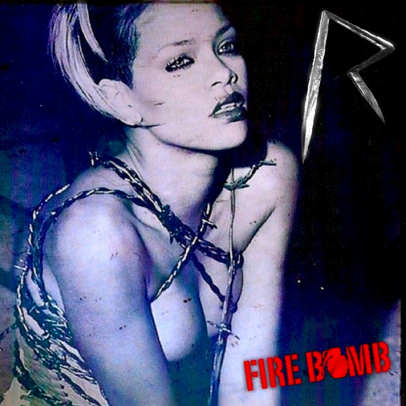 rihanna new album cover 2009. Rihanna: Fire Bomb (MBM Single