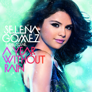 A Year Without Rain Album Cover-Selena Gomez