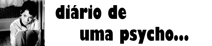 ♥ diário de uma psycho: