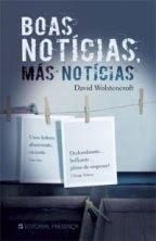 Boas notícias, más notícias; David Wolstencroft