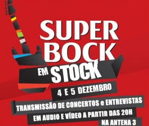 Super Bock em Stock 2009 live @ Antena 3