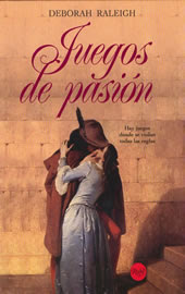 Juegos de pasión,Deborah Raleigh Juegos-d-pasion